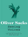 Seeing Voices (eBook): A Journey into the World of the Deaf