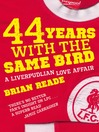 44 Years With the Same Bird (eBook)