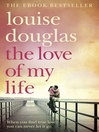The Love of My Life (eBook)