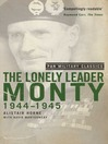 The Lonely Leader (eBook): Monty 1944-45