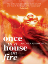 Once in a House On Fire (eBook)