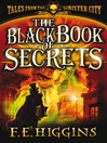 The Black Book of Secrets (eBook): Tales from the Sinister City Series, Book 1