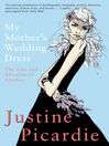 My Mother's Wedding Dress (eBook)