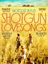 Shotgun Lovesongs (eBook)