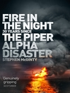 Fire in the NIght (eBook): The Piper Alpha Disaster