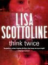 Think Twice (eBook): Rosato & Associates Series, Book 11