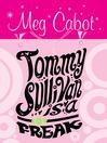 Tommy Sullivan Is a Freak (eBook)
