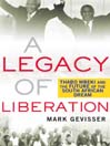 A Legacy of Liberation (eBook): Thabo Mbeki and the Future of the South African Dream