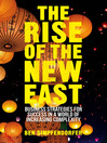 The Rise of the New East (eBook): Business Strategies for Success in a World of Increasing Complexity