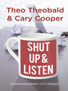 Shut Up and Listen (eBook): Communication with Impact