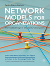 Network Models for Organizations (eBook): The Flexible Design of 21st Century Companies