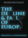 The Decline and Fall of Europe (eBook)