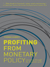 Profiting from Monetary Policy (eBook): Investing Through the Business Cycle