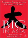 Big In Asia (eBook): 25 Strategies for Business Success