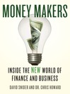 Money Makers (eBook): Inside the New World of Finance and Business