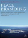 Place Branding (eBook): Glocal, Virtual and Physical Identities, Constructed, Imagined and Experienced