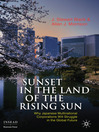 Sunset in the Land of the Rising Sun (eBook): Why Japanese Multinational Corporations Will Struggle in the Global Future