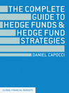 The Complete Guide to Hedge Funds and Hedge Fund Strategies (eBook)