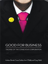 Good for Business (eBook): The Rise of the Conscious Corporation
