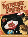 Different Engines (eBook): How Science Drives Fiction and Fiction Drives Science
