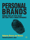 Personal Brands (eBook): Manage Your Life with Talent and Turn it into a Unique Experience