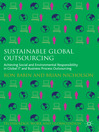Sustainable Global Outsourcing (eBook): Achieving Social and Environmental Responsibility in Global IT and Business Process Outsourcing