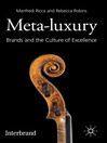 Meta-Luxury (eBook): Brands and the Culture of Excellence