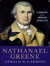 Nathanael Greene (eBook): A Biography of the American Revolution