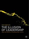 The Illusion of Leadership (eBook): Directing Creativity in Business and the Arts