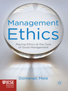 Management Ethics (eBook): Placing Ethics at the Core of Good Management