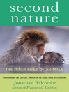 Second Nature (eBook): The Inner Lives of Animals