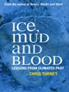 Ice, Mud and Blood (eBook): Lessons from Climates Past
