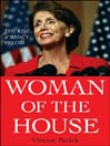 Woman of the House (eBook): The Rise of Nancy Pelosi