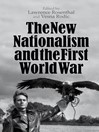 The New Nationalism and the First World War (eBook)