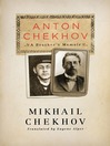 Anton Chekhov (eBook): A Brother's Memoir