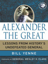 Alexander the Great (eBook): Lessons from History's Undefeated General