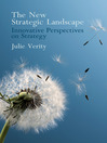The New Strategic Landscape (eBook): Innovative Perspectives on Strategy