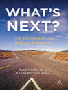 What's Next? (eBook): How Professionals Are Refusing Retirement