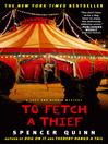 To Fetch a Thief (eBook): A Chet and Bernie Mystery