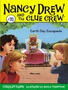 Earth Day Escapade (eBook): Nancy Drew and the Clue Crew Series, Book 18