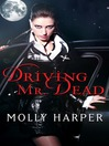 Driving Mr. Dead (eBook)
