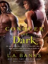 Conquer the Dark (eBook): Surrender the Dark Series, Book 2
