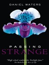 Passing Strange (eBook): Generation Dead Series, Book 3