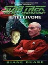 Intellivore (eBook): Star Trek: the Next Generation Series, Book 45