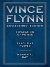Vince Flynn Collectors' Edition #2 (eBook): Separation of Power, Executive Power, and Memorial Day