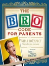 The Bro Code for Parents (eBook)