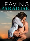Leaving Paradise (eBook): Leaving Paradise Series, Book 1