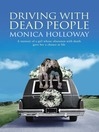 Driving with Dead People (eBook): A Memoir