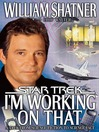 I'm Working on That (eBook): A Trek From Science Fiction to Science Fact