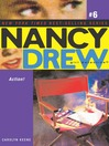 Action! (eBook): Nancy Drew (All New) Girl Detective Series, Book 6
